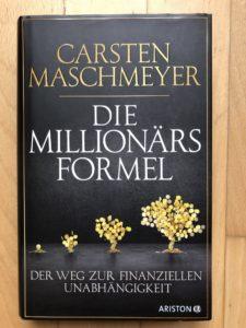 """Ein Buch über Geld und Finanzen. """"Die Millionärsformel"""" von Carsten Maschmeyer. Auflage 1, 2016."""